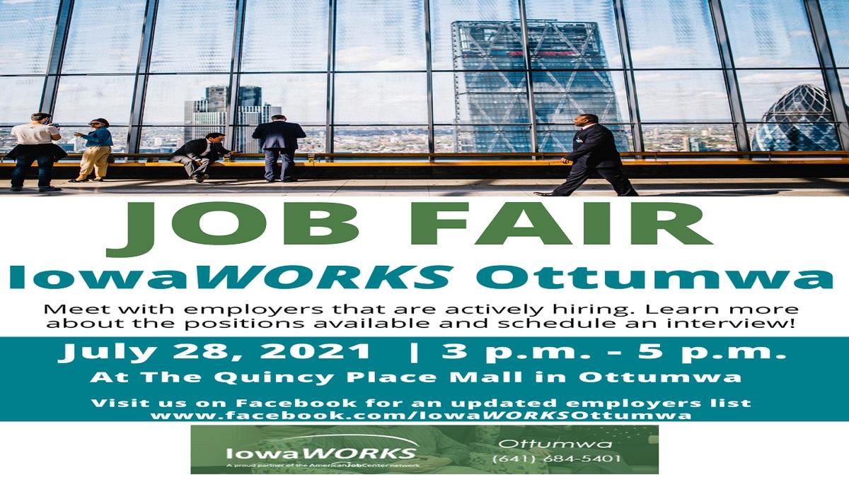 IowaWorks Ottumwa is having a job fair in Ottumwa